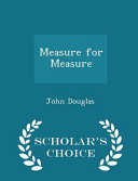 Measure for Measure   Scholar s Choice Edition Book