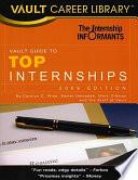 Vault Guide to Top Internships 2009
