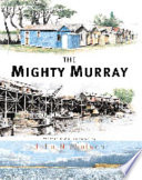 The Mighty Murray Book