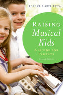 Raising Musical Kids A Guide For Parents [Pdf/ePub] eBook