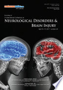 Proceedings of 3rd International Conference on Neurological Disorders and Brain Injury 2017