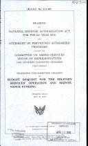 Hearing on National Defense Authorization Act for Fiscal Year 2010 and Oversight of Previously Authorized Programs Before the Committee on Armed Services  House of Representatives  One Hundred Eleventh Congress  First Session