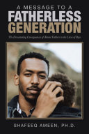 A Message to a Fatherless Generation
