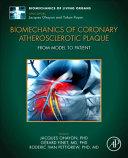 Biomechanics of Coronary Atherosclerotic Plaque