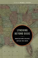Lynching Beyond Dixie
