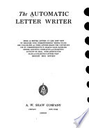 The Automatic Letter Writer; More and Better Letters at Less Cost