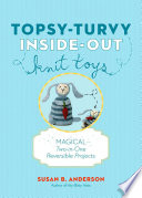 Topsy Turvy Inside Out Knit Toys