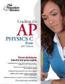 Cracking the AP Physics C Exam  2009 Edition Book