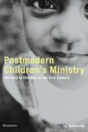 Postmodern Children s Ministry