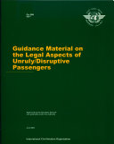 Guidance Material on the Legal Aspects of Unruly disruptive Passengers