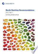 Nordic Nutrition Recommendations 2012  Part 1 Book
