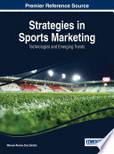 Strategies in Sports Marketing  Technologies and Emerging Trends Book