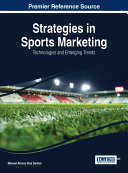 Strategies in Sports Marketing  Technologies and Emerging Trends