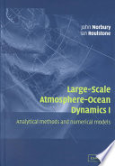 Large-Scale Atmosphere-Ocean Dynamics: Volume 1