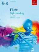 Flute Sight Reading Tests  ABRSM Grades 6 8