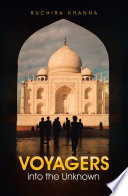 Voyagers into the Unknown