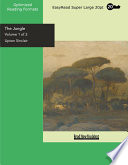 The Jungle (Volume 1 of 2) (EasyRead Super Large 20pt Edition)