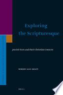 Exploring the Scripturesque