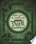 """Celtic Lore & Spellcraft of the Dark Goddess: Invoking the Morrigan"" by Stephanie Woodfield"