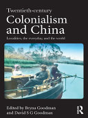 Twentieth century Colonialism and China