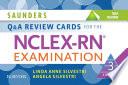 """Saunders Q & A Review Cards for the NCLEX-RN® Examination E-Book"" by Linda Anne Silvestri, Angela Elizabeth Silvestri"
