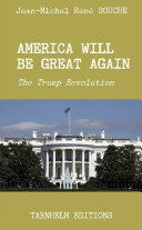 America will be Great again  The Trump Revolution