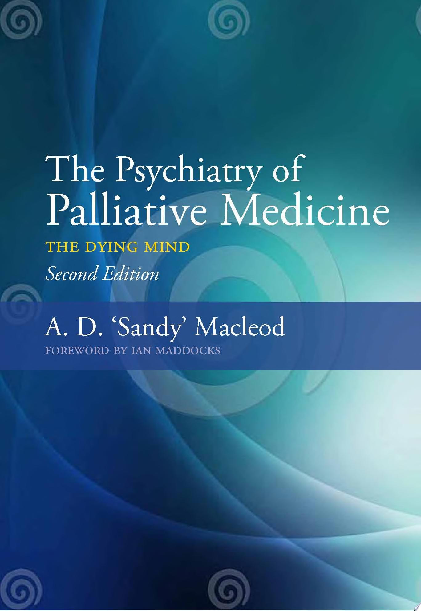 The Psychiatry of Palliative Medicine