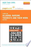 Nursing Theorists and Their Work - Pageburst E-Book on VitalSource (Retail Access Card)
