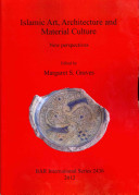 Islamic Art  Architecture and Material Culture