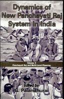 Dynamics of New Panchayati Raj System in India  Panchayati raj and multi level planning