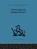 Ventures in Criminology