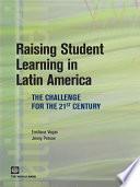 Raising Student Learning In Latin America