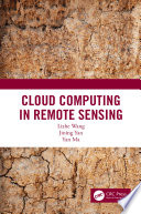 Cloud Computing in Remote Sensing