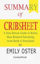 Summary of Cribsheet