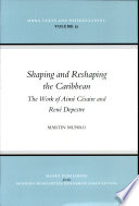 Shaping And Reshaping The Caribbean