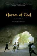 Horses of God: A Novel