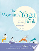 """The Woman's Yoga Book: Asana and Pranayama for all Phases of the Menstrual Cycle"" by Bobby Clennell"