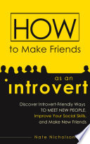 How To Make Friends As An Introvert Book PDF