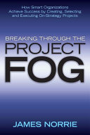 Breaking Through the Project Fog