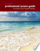 Professional Review Guide For The Ccs P Examination 2016 Edition Book Only