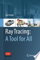 Ray Tracing  A Tool for All
