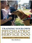 Training Your Psychiatric Service Dog