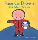 Race Car Drivers and What They Do