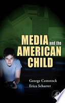 Media and the American Child Book