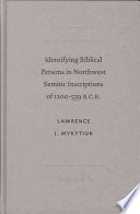 Identifying Biblical Persons In Northwest Semitic Inscriptions Of 1200 539 B C E