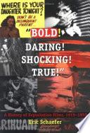 Bold  Daring  Shocking  True   Book