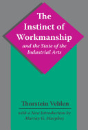The Instinct of Workmanship and the State of the Industrial Arts [Pdf/ePub] eBook