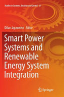 Smart Power Systems and Renewable Energy System Integration Book