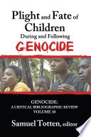 Plight And Fate Of Children During And Following Genocide