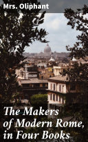 Pdf The Makers of Modern Rome, in Four Books